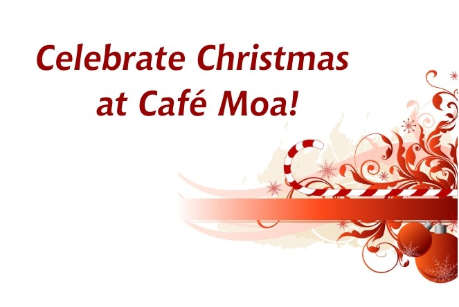 Celebrate Christmas at Cafe Moa!