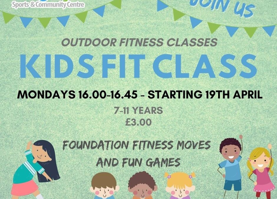 Kids Fit is starting at the Centre