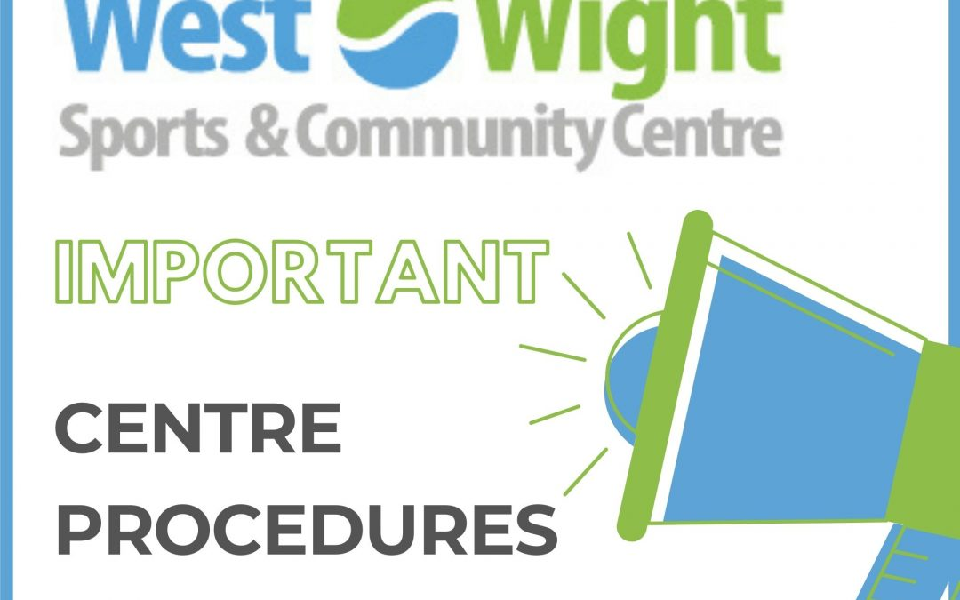 Updated Centre Procedures – 17th May