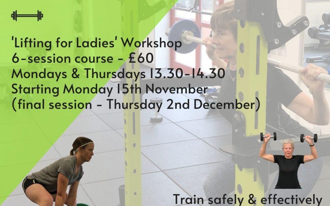 'Lifting for Ladies' Workshop – November 2021