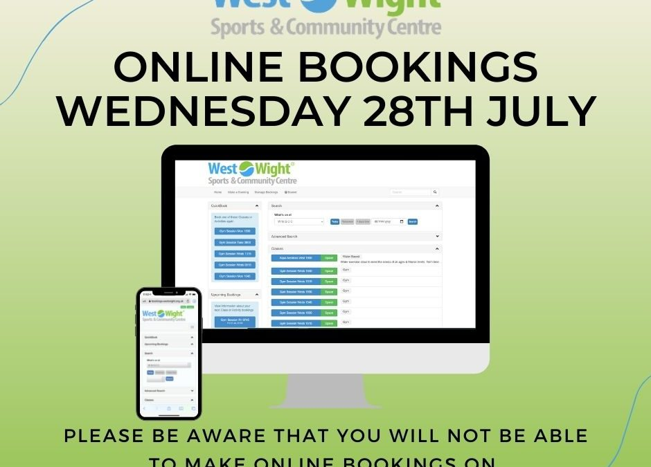 ONLINE BOOKINGS WEDNESDAY 28th JULY